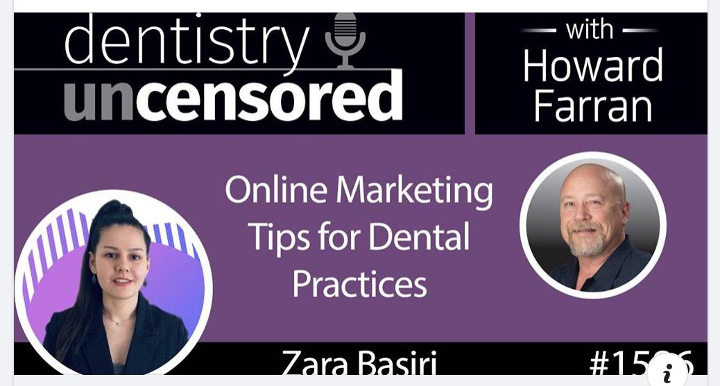 Dr. Howard Farran from Dental Town interviewing our Founder Zara Basiri on Dental Marketing Tips